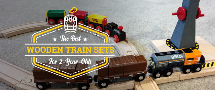 The Best Wooden Train Sets for 2-Year-Olds